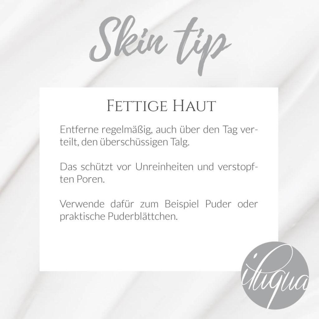 Tipps und Tricks bei fettiger Haut